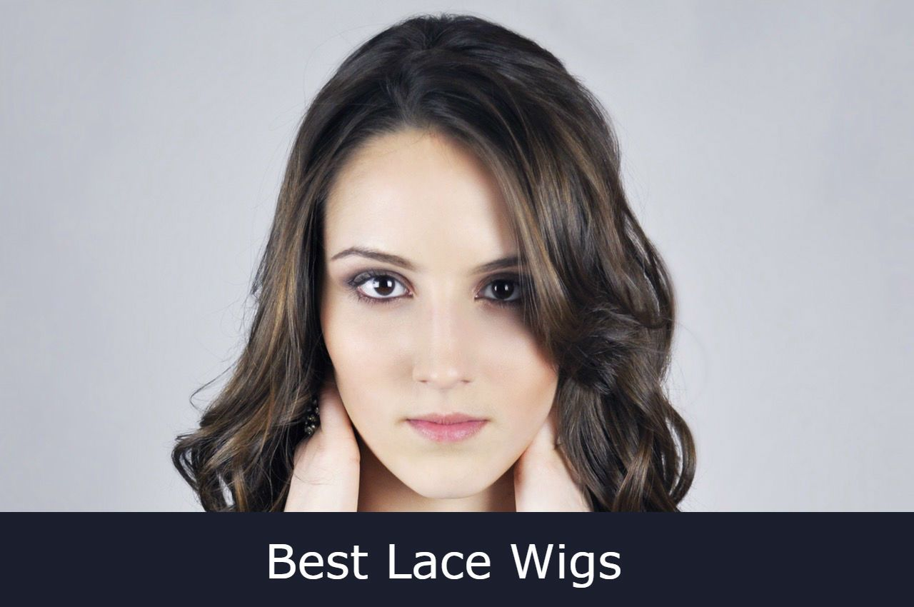 10 Best Lace Wigs of 2017 - Front lace and full lace wigs Reviews 9b696b38549f